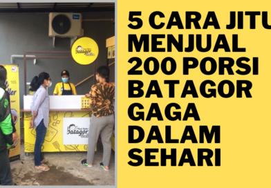 5 cara Jitu Menjual 200 porsi Batagor Gaga dalam sehari